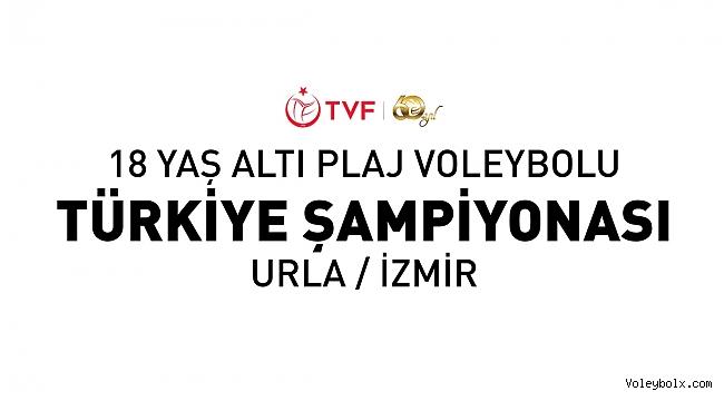 18 Yaş Altı Plaj Voleybolu Türkiye Şampiyonası Başlıyor