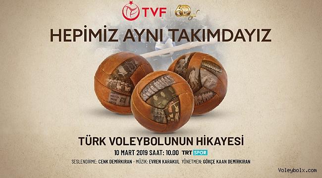 """""""Hepimiz Aynı Takımdayız / Türk Voleybolu'nun 60 Yılı"""" Belgeseli TRT SPOR'da"""