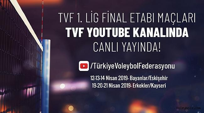 1.Lig Final Etabı Karşılaşmaları TVF YouTube Kanalından Canlı Yayınlanacak