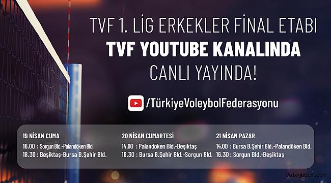 TVF 1.Lig Erkekler Final Etabı'nın Heyecanı TVF YouTube Kanalı'nda