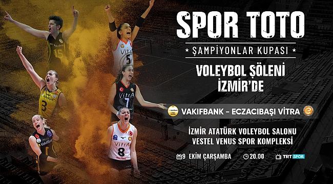 2019 Spor Toto Kadınlar Şampiyonlar Kupası Heyecanı İzmir'de