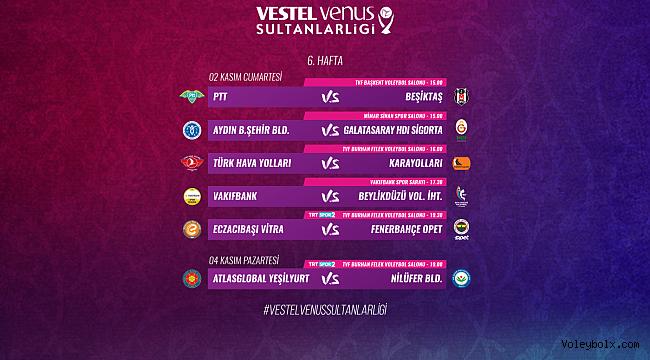 Vestel Venus Sultanlar Ligi'nde 6. Hafta Başlıyor