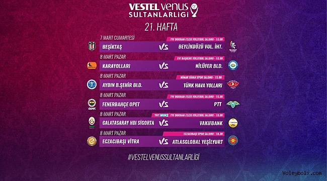 Vestel Venus Sultanlar Ligi'nde 21. Hafta Başlıyor