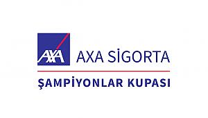 Axa Sigorta Şampiyonlar Kupası Programı Belli Oldu