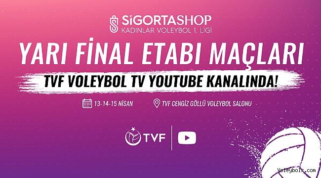 Sigorta Shop 1. Lig Kadınlar Yarı Final Etabı TVF Voleybol TV'de