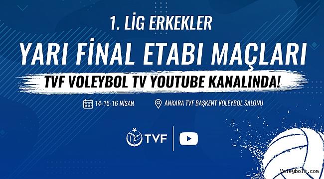 TVF Erkekler 1. Ligi Yarı Final Etabı'nın Heyecanı TVF Voleybol TV'de