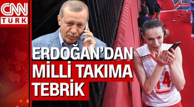 Cumhurbaşkanı Erdoğan, Türkiye'nin gururu Filenin Sultanlarını aradı