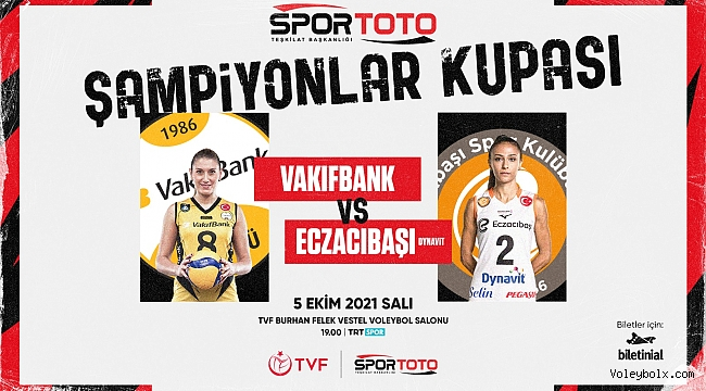 2021 Kadınlar Spor Toto Şampiyonlar Kupası Sahibini Buluyor